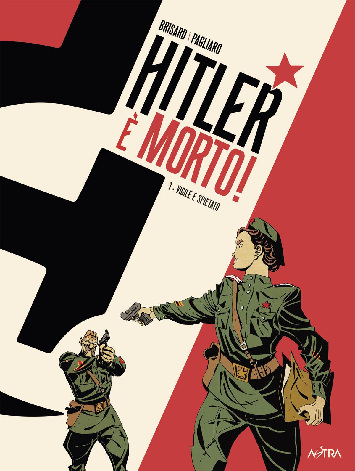 Star Comics | HITLER È MORTO 1