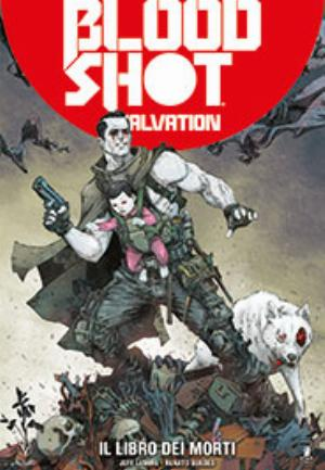 BLOODSHOT SALVATION n.2