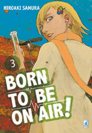 BORN TO BE ON AIR! n.3