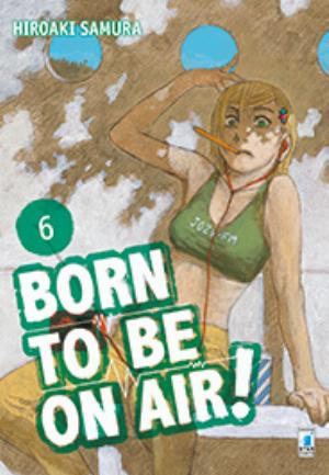 BORN TO BE ON AIR! n.6