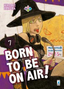 BORN TO BE ON AIR! n.7