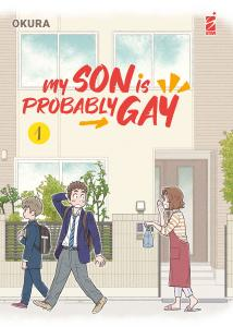 MY SON IS PROBABLY GAY n.1
