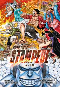 ONE PIECE IL FILM: STAMPEDE – ROMANZO