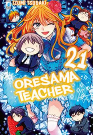 ORESAMA TEACHER n.21