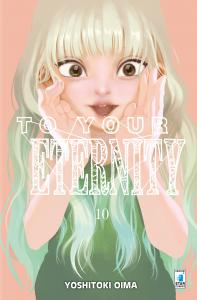 TO YOUR ETERNITY n.10
