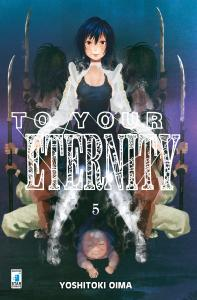 TO YOUR ETERNITY n.5