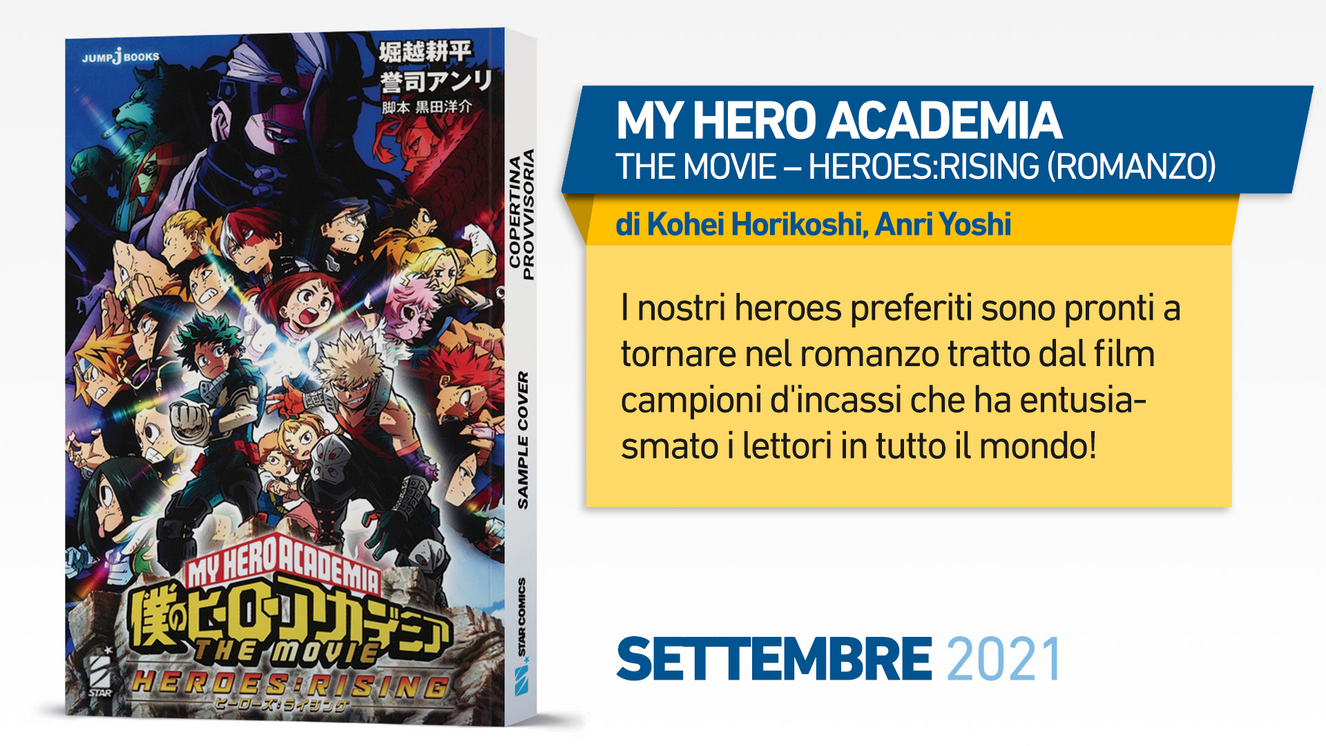 MY HERO ACADEMIA – THE MOVIE – HEROES:RISING (ROMANZO)
