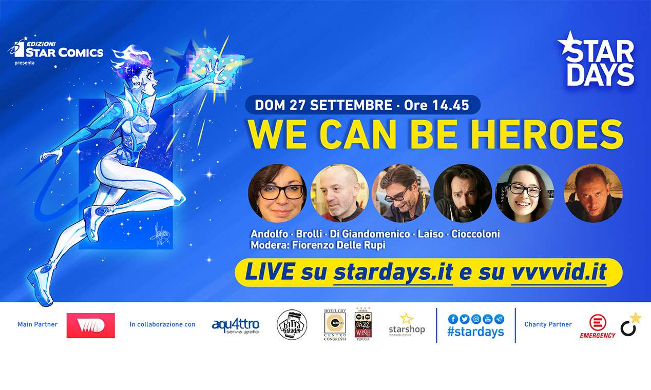 STAR DAYS PRESENTA WE CAN BE HEROES